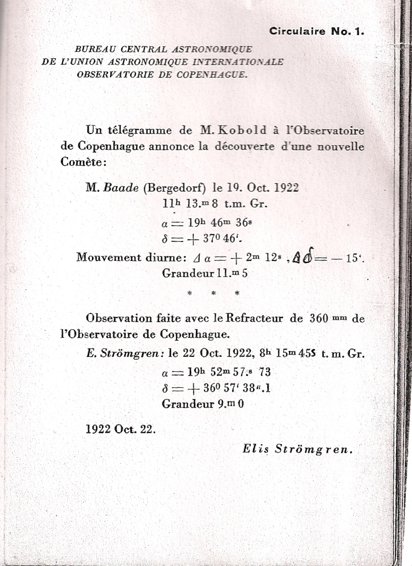 Todays astronomical telegrams are the electronic descendents of physical telegrams like this 1922 circular of the International Astronomical Union heralding the observation of a new comet. (Image: the International Astronomical Union.)